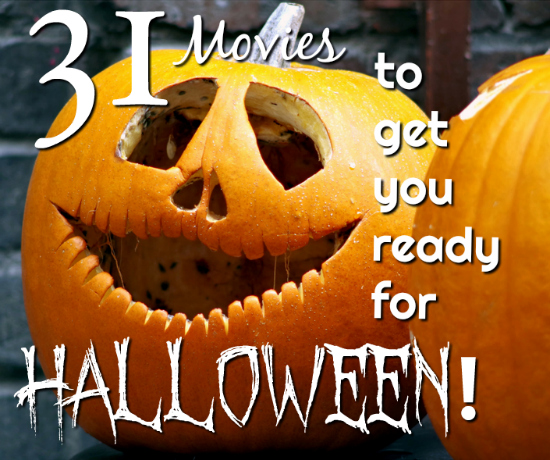 31 movies to get you ready for halloween
